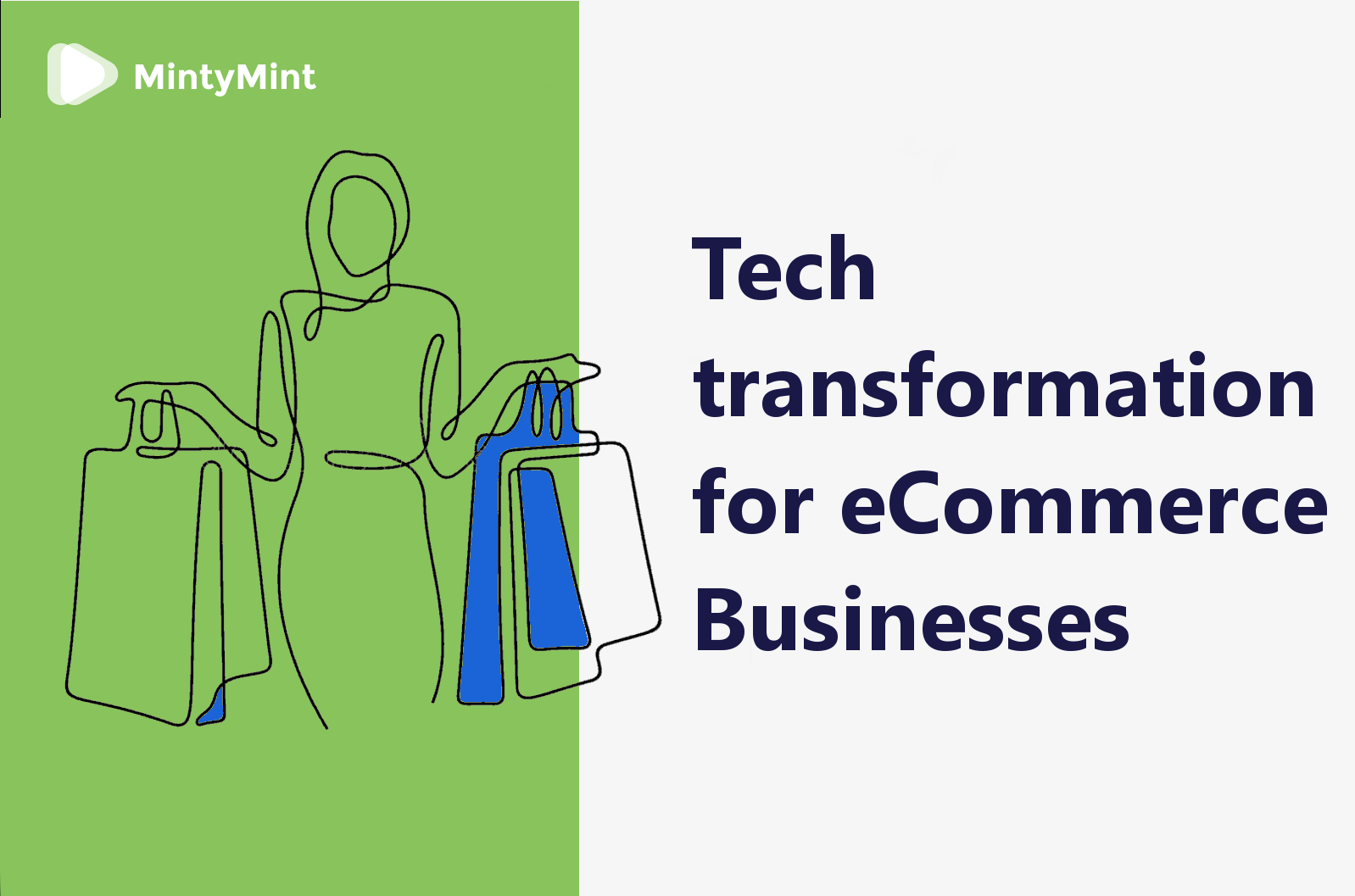 Tech transformation for eCommerce Businesses