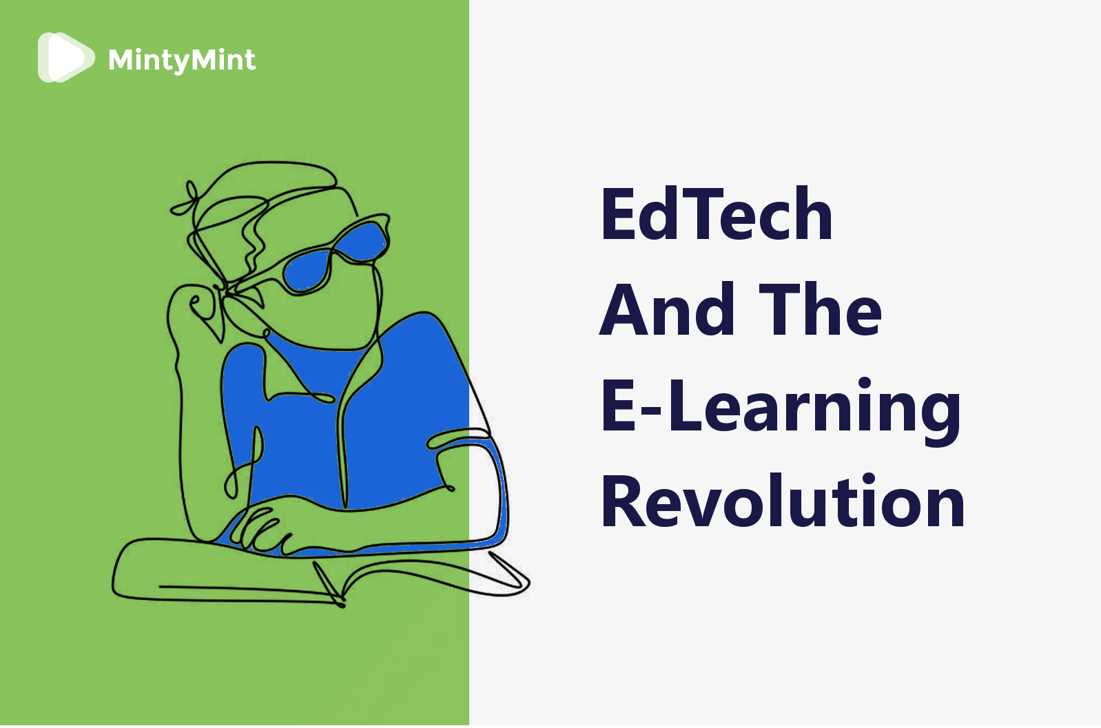 EdTech and The E-learning Revolution